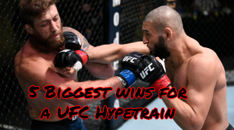 Khamzat Chimaev knocks out Gerald Meerschaert in 17 Seconds and The 5 Biggest Wins for a UFC Hypetrain Ever