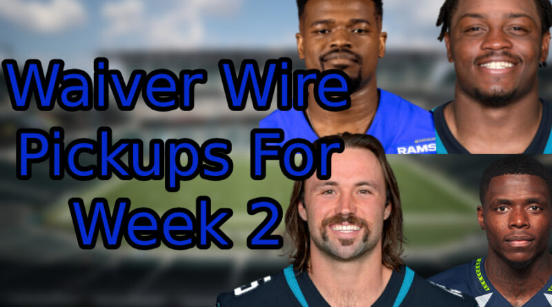 Essential Waiver Wire Pickups for Week 2